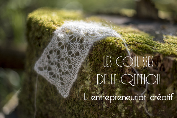 Les coulisses Entrepreneuriat créatif